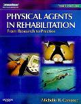 Physical Agents in Rehabilitation - Text and E-Book Package: From Research to Practice, 3e