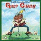 Golf Crazy by Gary Patterson 2013 Wall (calendar)
