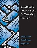 Case Studies In Assessment For Transition Planning