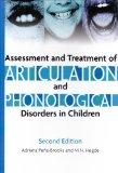 Assessment And Treatment of Articulation And Phonological Disorders in Children: A Dual-leve...