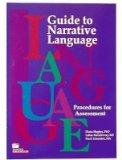 Guide to Narrative Language: Procedures for Assessment
