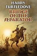 Bridge of the Separator
