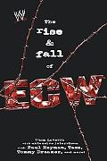 Rise And Fall Of ECW