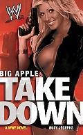 Big Apple Takedown