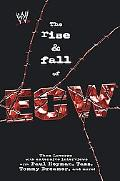 Rise & Fall of Ecw Extreme Championship Wrestling