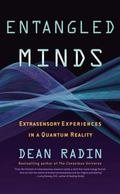 Entangled Minds Extrasensory Experiences in a Quantum Reality
