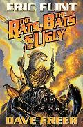 Rats, the Bats & the Ugly