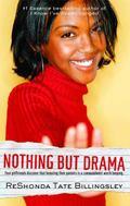 Nothing But Drama