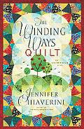 Winding Ways Quilt (Elm Creek Quilts Series #12)