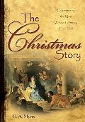 Christmas Story Experiencing the Most Wonderful Story Ever Told