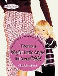 There's a Perfect Little Angel in Every Child Guiding Your Children to a Bright Future
