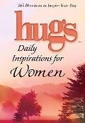 Hugs Daily Inspirations / Women 365 Devotions to Inspire Your Day