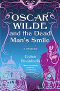 Oscar Wilde and the Dead Man's Smile: A Mystery (Oscar Wilde Mysteries)