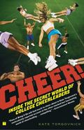 Cheer!: Inside the Secret World of College Cheerleaders