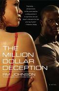 The Million Dollar Deception: A Novel