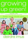 Growing Up Green, Volume 2
