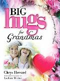 Big Hugs for Grandmas (Big Hugs Series)