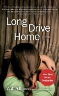 Long Drive Home: A Novel
