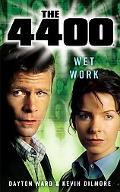 4400: Wet Work