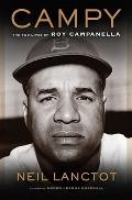 Campy : The Two Lives of Roy Campanella
