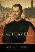 Machiavelli : A Biography