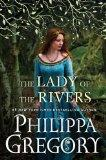 The Lady of the Rivers (The Cousins' War)