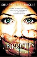Unpretty: A Novel of Suspense