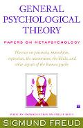 General Psychological Theory: Papers on Metapsychology