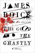 Good and the Ghastly : A Novel