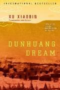 Dunhuang Dream: A Novel