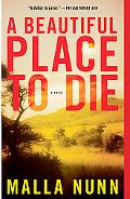 A Beautiful Place to Die: A Novel