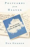 Postcards from Heaven : Messages of Love from the Other Side