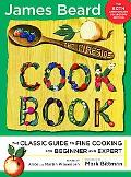 Fireside Cook Book: A Complete Guide to Fine Cooking for Beginner and Expert