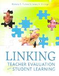 Linking Teacher Evaluation And Student Learning