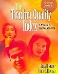 Teacher Quality Index A Protocol for Teacher Selection