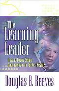 Learning Leader How to Focus School Improvement for Better Results