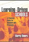 Learning-Driven Schools A Practical Guide for Teachers And Principals
