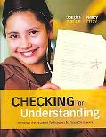 Checking for Understanding: Formative Assessment Techniques for Your Classroom (Professional...