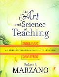 The Art and Science of Teaching: A Comprehensive Framework for Effective Instruction (Profes...