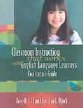 Classroom Instruction That Works with English Language Learners Facilitators Guide