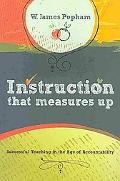 Instruction That Measures Up: Successful Teaching in the Age of Accountability