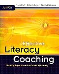 Effective Literacy Coaching: Building Expertise and Culture of Literacy