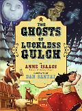Ghosts of Luckless Gulch