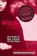 Witch-hunt Mysteries Of The Salem Witch Trials