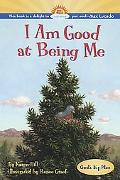 I Am Good at Being Me