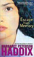 Escape from Memory