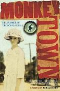 Monkey Town The Summer of the Scopes Trial