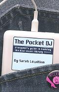 Pocket DJ Ultragrrrl's Guide To Building The Best Music Library