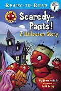 Scaredy-Pants! A Halloween Story
