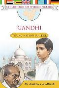 Gandhi Young Nation Builder